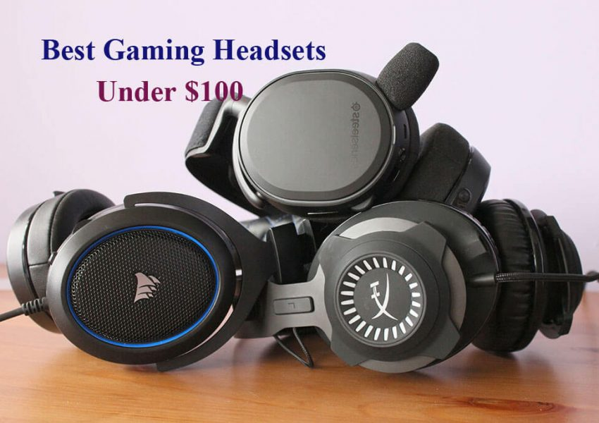 Best Gaming Headsets Under $100