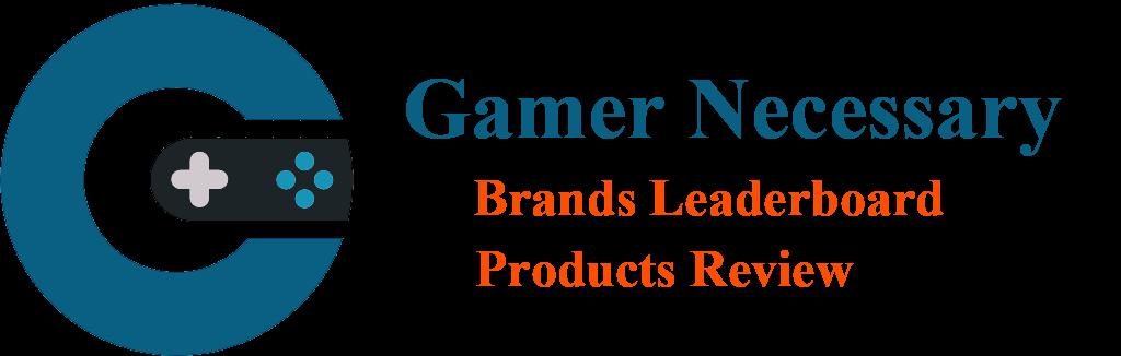 Gamer Necessary